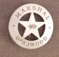 Deluxe Marshal Deadwood Badge.